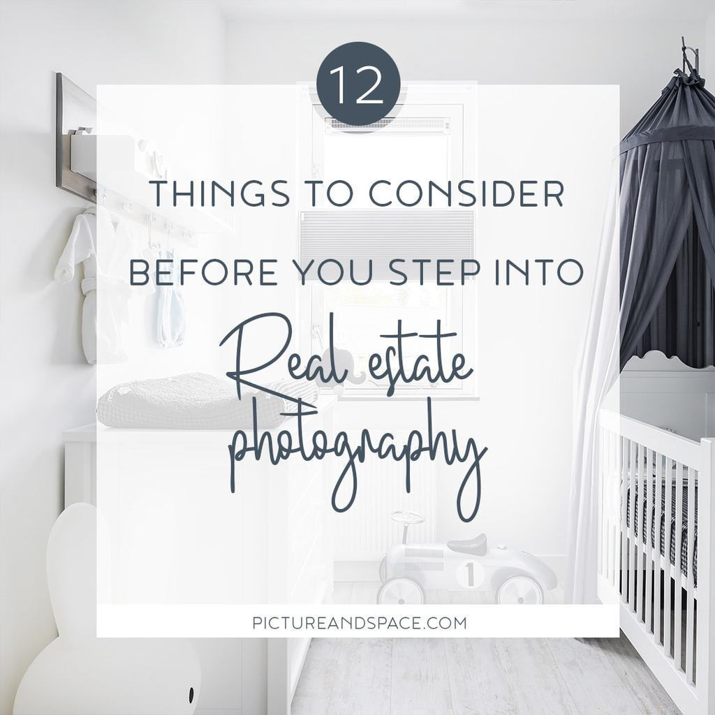 12 Things to consider before you step into Real Estate Photography