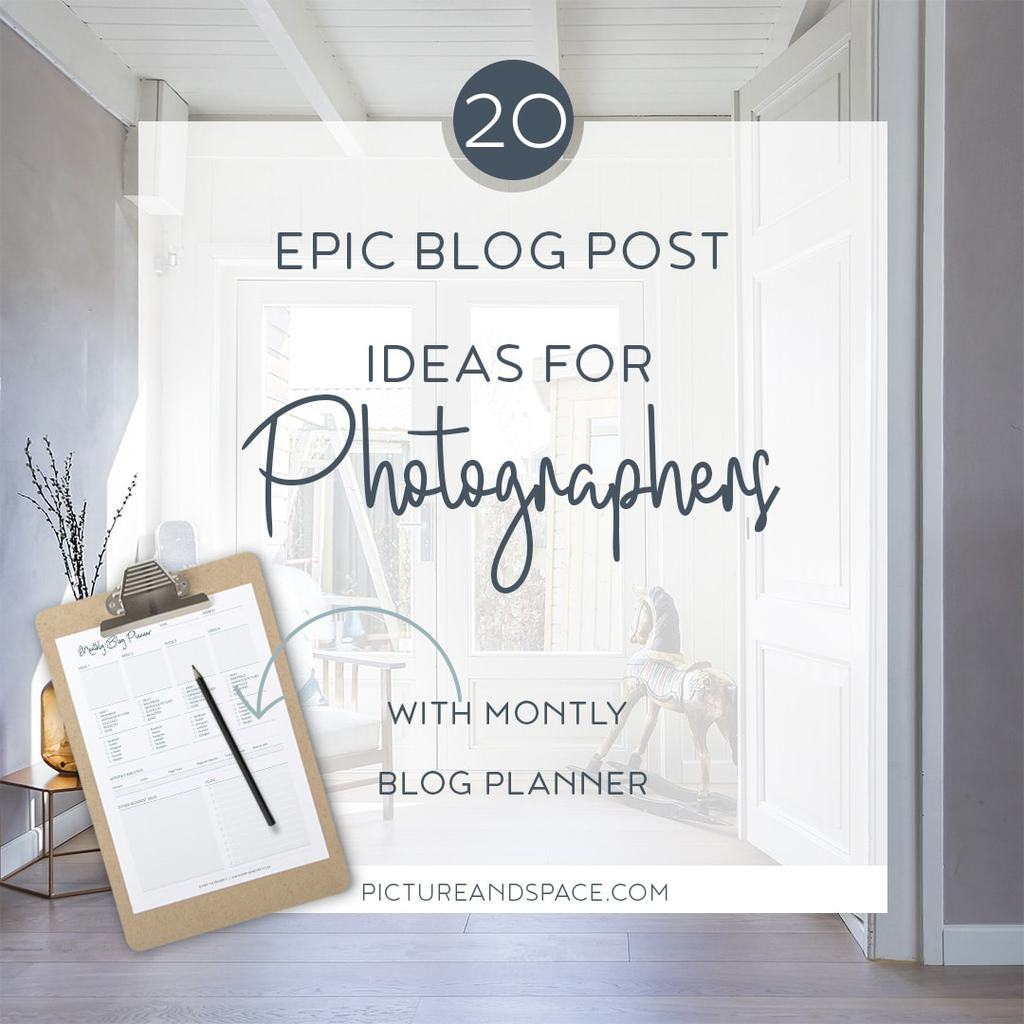 20 Blog Post Ideas for Real Estate Photographers