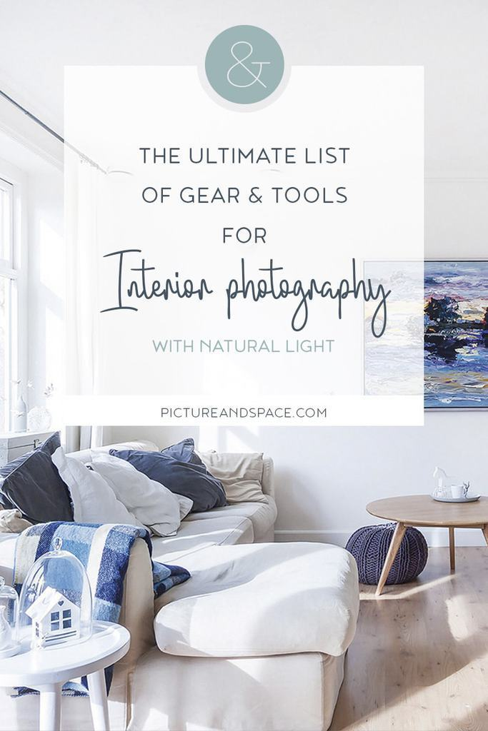 Everything you need to get started to shoot interiors with natural light! Camera, lenses, software, books, courses and accessories!