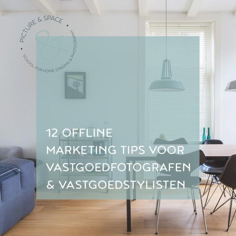 offline marketing tips voor vastgoedfotografen en vastgoedstylisten