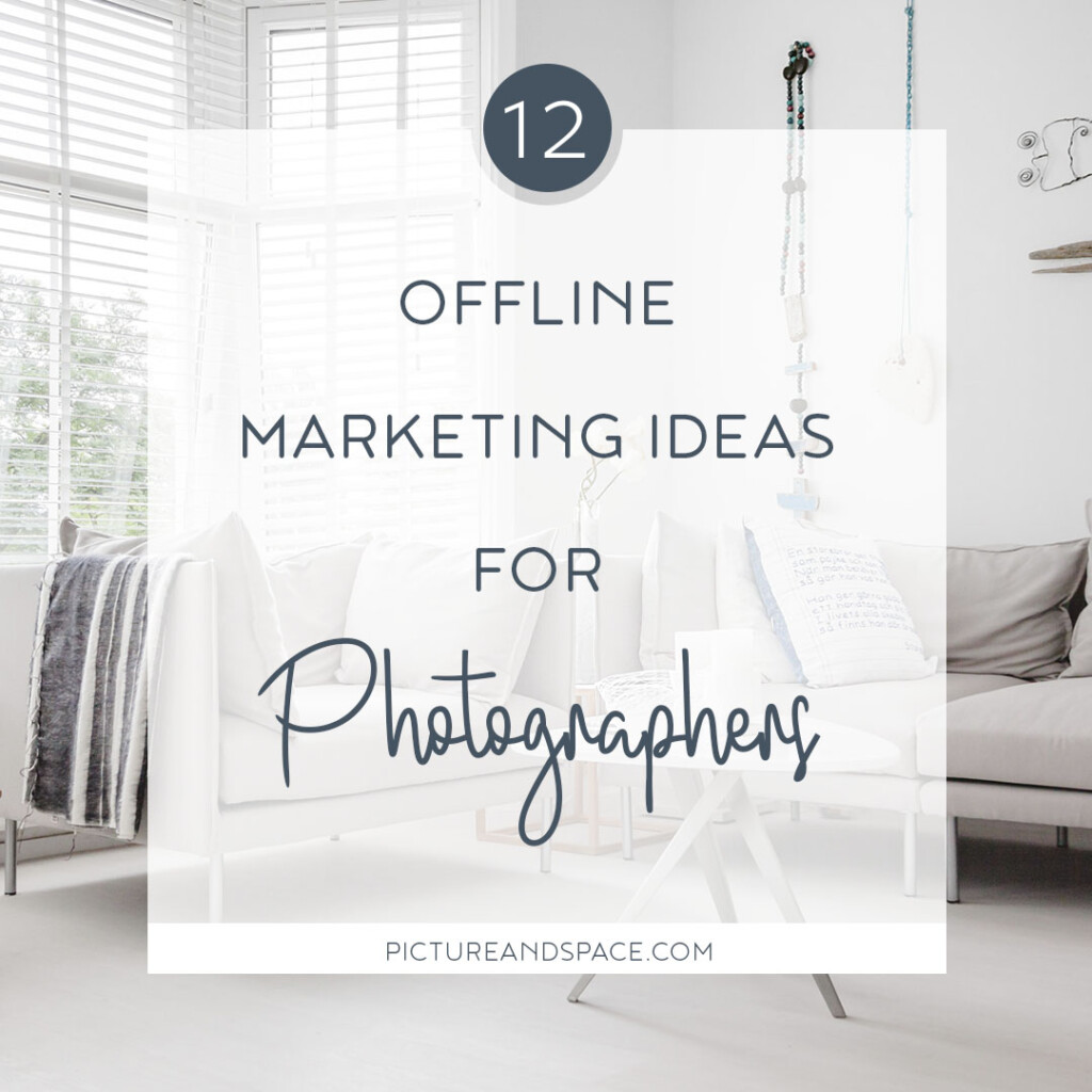 Offline marketing ideas for photographers