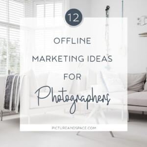 Offline marketing ideas for photographers