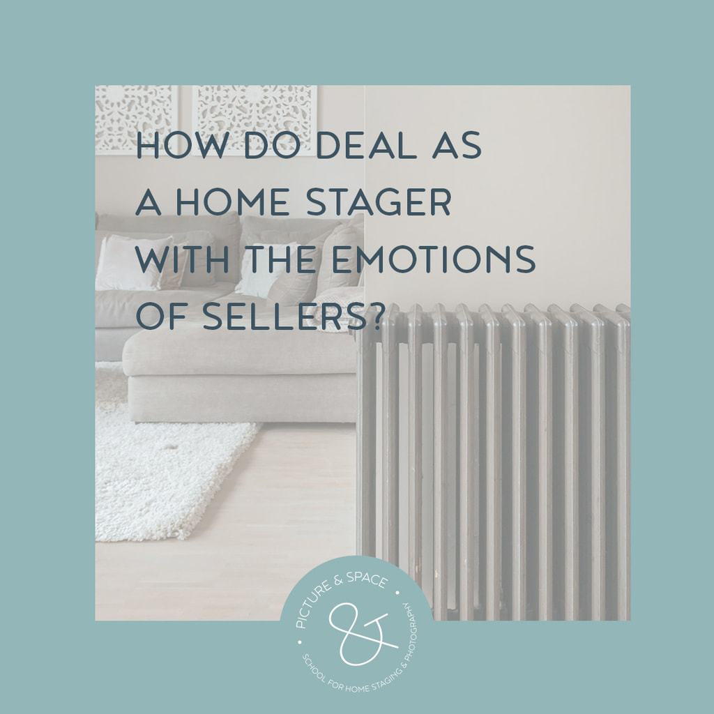 How to deal, as a home stager with the emotions of sellers