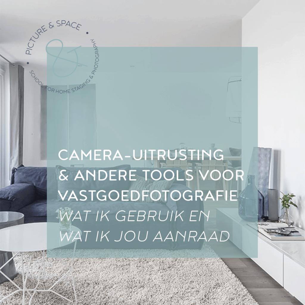 Camera uitrusting en tools voor vastgoedfotografie