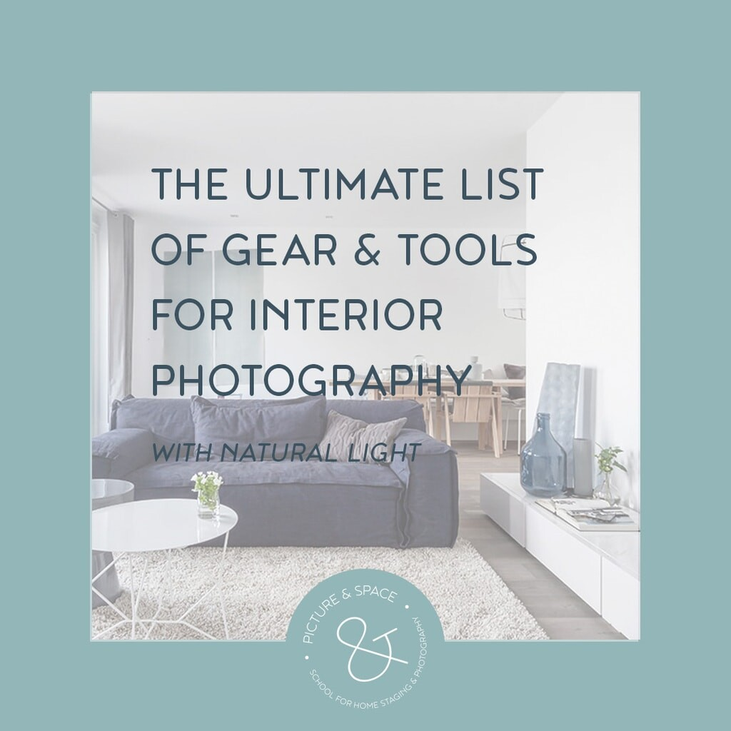 The ultimate list of gear and tools for interior photography with natural light